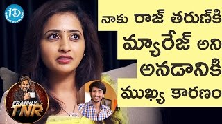Video Lasya About Her Marriage Rumors With Raj Tarun    Frankly With TNR    Talking Movies With iDream MP3, 3GP, MP4, WEBM, AVI, FLV Desember 2018