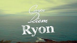 Ryon - Carpe Diem [Acoustique]
