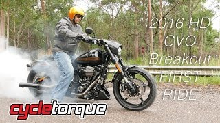 2. Harley-Davidson CVO Pro Street Breakout | First Ride | Cycle Torque April 2016