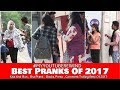 Best Pranks Of 2017  | #MyYoutubeRewind 2017 | Pranks In India | Navneet Bhardwaj (Ghanta Gyan)