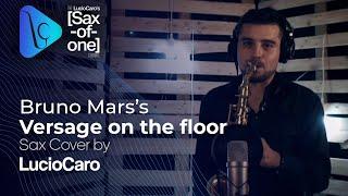 Video Bruno Mars Versace on the Floor - Sax Cover by Lucio Caro HQ - HD MP3, 3GP, MP4, WEBM, AVI, FLV Maret 2017