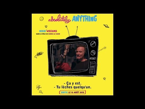 Absolutely Anything : Robin Williams dans le rôle de Dennis Le chien