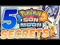 Pokemon Sun And Moon: 5 Secrets You Missed!