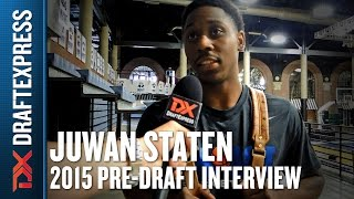 Juwan Staten - 2015 Pre-Draft Interview - DraftExpress
