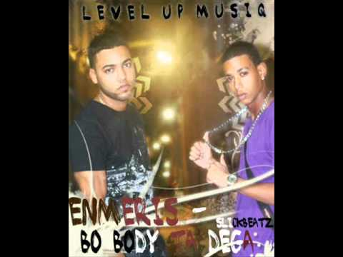 Enmeris & SlickBeatz - Bo Body Ta Dega (Level Up MusiQ)