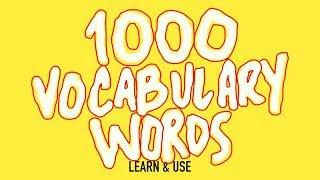 Video How To Learn And Use 1000 English Vocabulary Words MP3, 3GP, MP4, WEBM, AVI, FLV September 2018