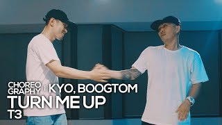 "Crazy Kyo & Boogtom – ""T3 – Turn Me Up"" choreography"