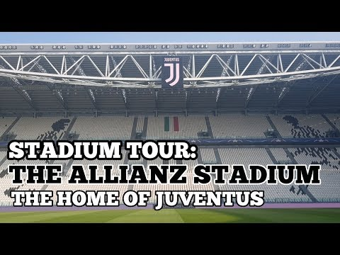 STADIUM TOUR: The Allianz Stadium: The Home Of Juventus FC: Pitch Side, Changing Rooms, Media & More