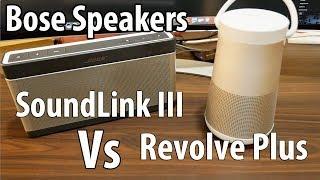 Premium Bluetooth Speakers Bose Revolve + Vs Bose SoundLink III