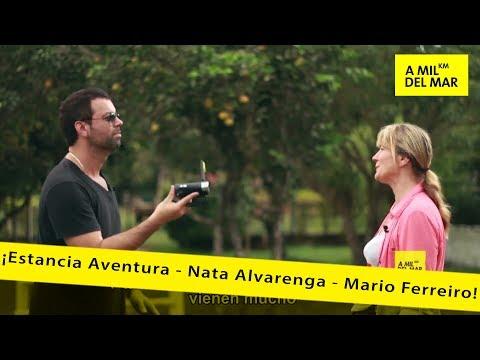 A Mil Km del Mar - Programa 13 (Temp. 6) = Estancia Aventura - Nata Alvarenga - Mario Ferreiro