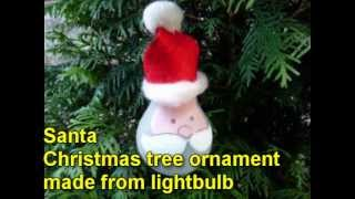 Craft ideas for Christmas - Santa Christmas tree ornament made from lightbulb - YouTube