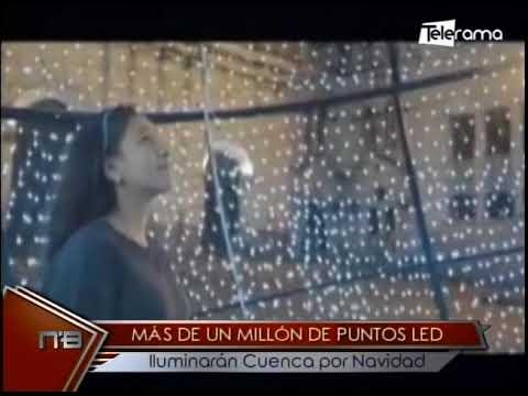 Más de un millon de puntos led iluminarán Cuenca por Navidad