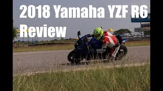 6. 2018 Yamaha YZF R6 Review | Part 1 Overview