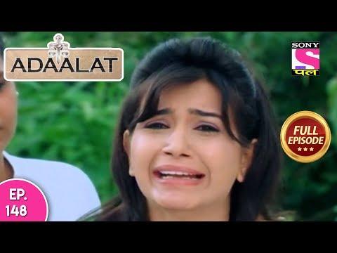 Adaalat - Full Episode 148 - 04th June, 2018