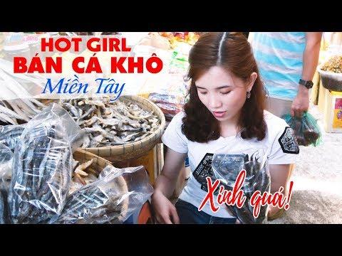 Rụng tim với giọng nói Hot Girl Miền Tây bán Cá khô Chợ Châu Đốc | DU LỊCH AN GIANG - Thời lượng: 3 phút, 55 giây.
