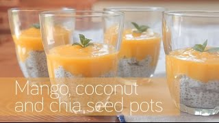 Mango, coconut and chia seed pots