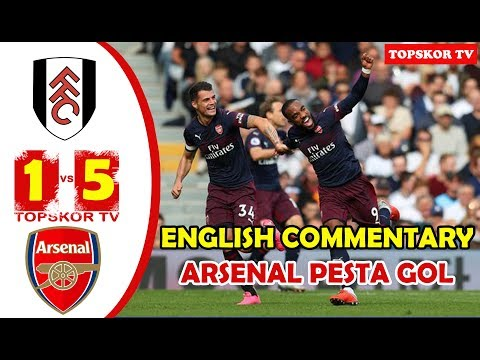 Hasil Fulham vs Arsenal 1-5 English Commentary HD Highlight All Goals 07.10.2018