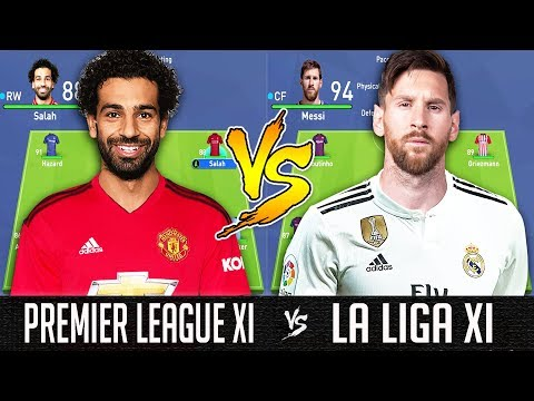 Premier League XI VS La Liga XI - FIFA 19 Experiment