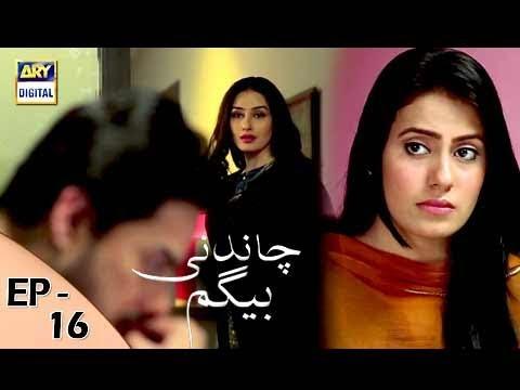 Chandni Begum Episode 16