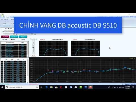Hướng dẫn chỉnh vang số DB S510 bằng phần mềm
