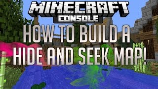 Minecraft Console: How To Build A HIDE and SEEK Map TUTORIAL! (Playstation/XBOX)