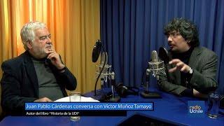 """Juan Pablo Cárdenas conversa con Víctor Muñoz Tamayo, autor del libro """"Historia de la UDI"""""""