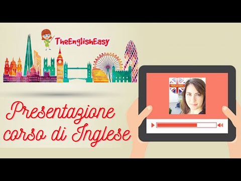 Inglese di Base: presentazione del corso di The English Easy