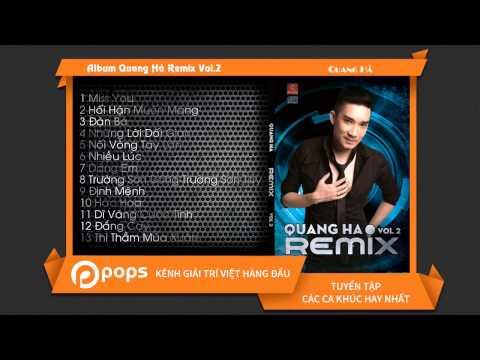 Album Quang Hà Remix Vol.2