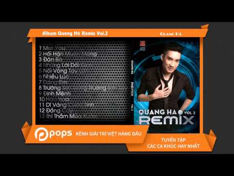 Album Quang Hà Remix Vol.2 - Quang Hà