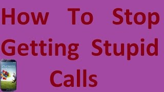 How To : make your mobile reject calls from unknown caller or specific caller automatically