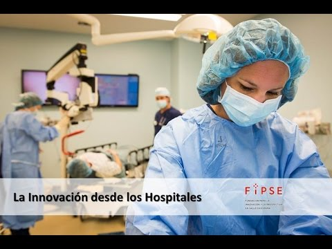 FIPSE: La innovación desde los hospitales
