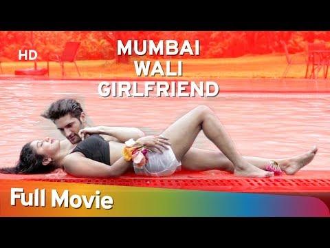 Mumbai Wali Girlfriend (2016) (HD) Hindi Full Movie - Arth Kapoor   Upasana Halder