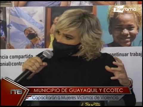 Municipio de Guayaquil y Ecotec capacitarán a mujeres víctimas de violencia