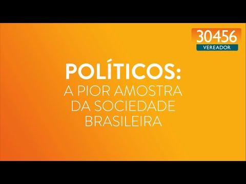 Políticos: a pior amostra da sociedade brasileira