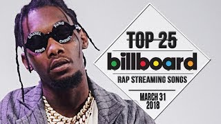 Top 25 • Billboard Rap Songs • March 31, 2018 | Streaming-Charts