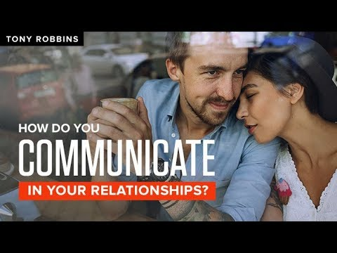 Keys To Communication in a Relationship | Tony Robbins
