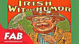 Irish Wit and Humor Full Audiobook by Humorous Fiction