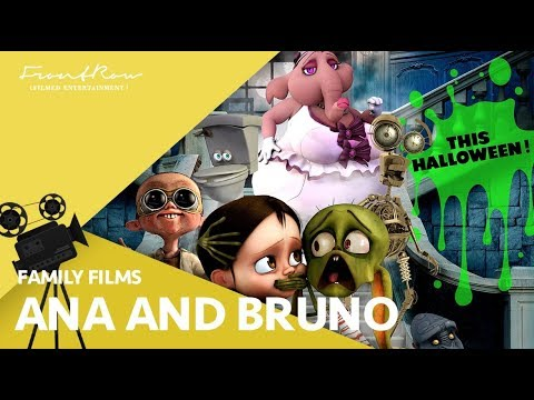 Ana & Bruno |2018| Official HD Trailer