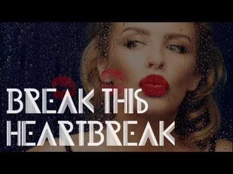 Tekst piosenki Kylie Minogue - Break This Heartbreak po polsku