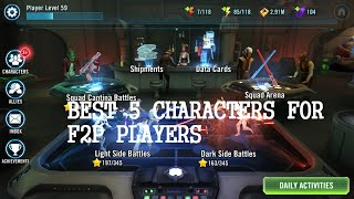 BEST 5 CHARACTERS FOR F2P PLAYERS - Star Wars Galaxy of Heroes, EA Games, video games