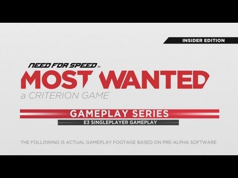 Most Wanted - Insider Gameplay (E3 2012)