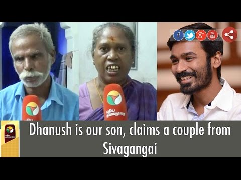 Dhanush-is-our-son-claims-a-couple-from-Sivagangai