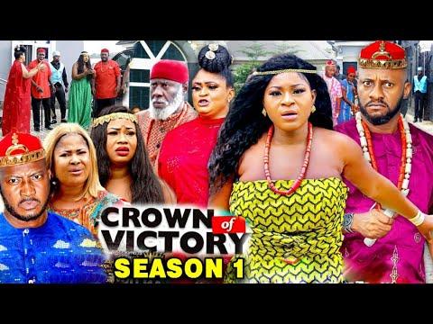 CROWN OF VICTORY SEASON 1 - (New Movie) Yul Edochie 2020 Latest Nigerian Nollywood Movie Full HD