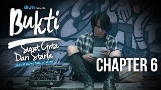Bukti: Surat Cinta Dari Starla - Chapter 6 (Short Movie)