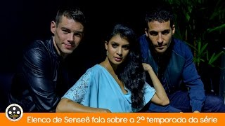 Elenco de Sense8 fala sobre a 2ª temporada em passagem pelo Brasil
