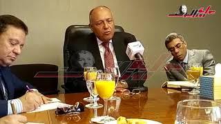وزير الخارجية: القمة المصرية- الأمريكية نتيجة تطورات إيجابية خلال عامين