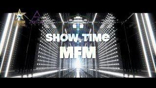 Download Lagu MFM《SHOW TIME》Official MV Mp3