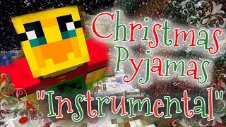 """Christmas Pyjamas"" Instrumental/Karaoke ~ Sqaishey Song"