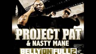 Project Pat & Nasty Mane - Better When U High