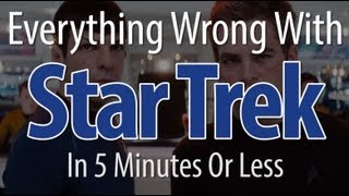 Nonton Everything Wrong With Star Trek  2009  In 5 Minutes Or Less Film Subtitle Indonesia Streaming Movie Download